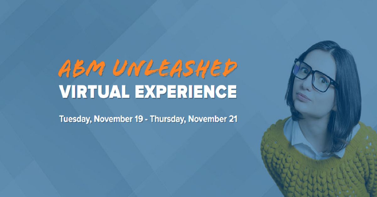 ABM UNLEASHED VIRTUAL EXPERIENCE
