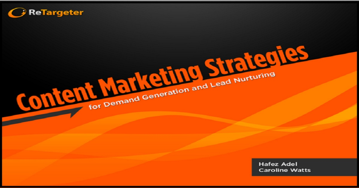 Content Marketing Strategies for Demand Generation and Lead Nurturing
