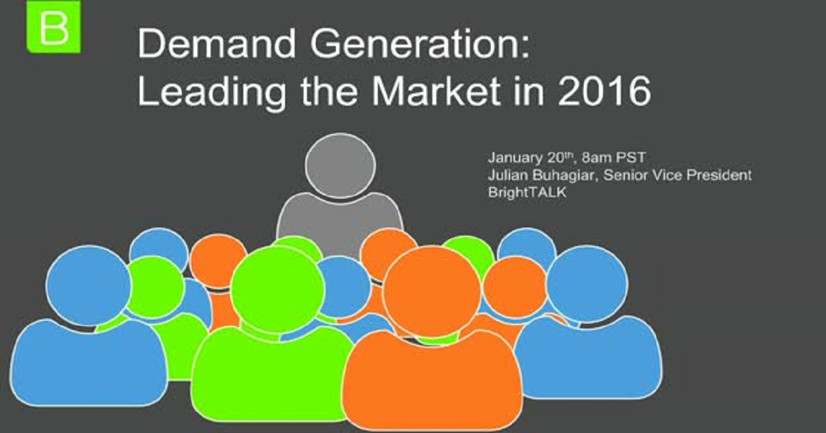 Demand Generation: Leading the Market in 2016