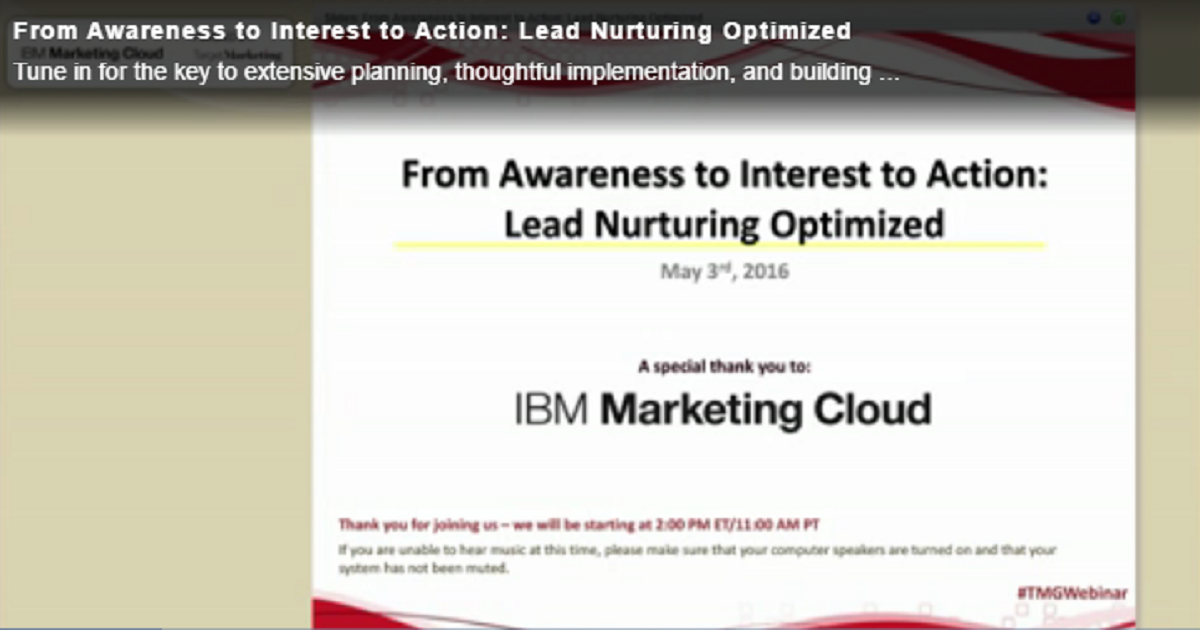 From Awareness to Interest to Action Lead Nurturing Optimized