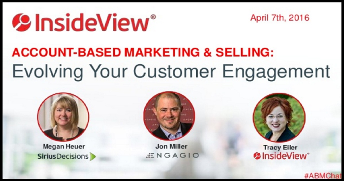 Account-Based Marketing & Selling: Evolving Your Customer Engagement