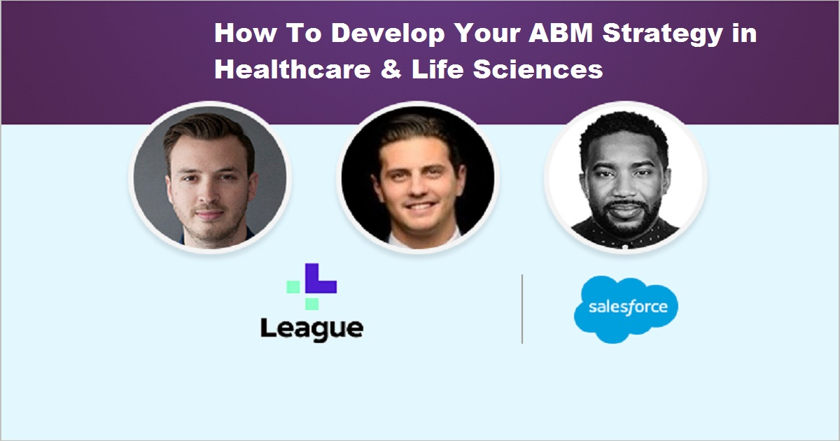 How To Develop Your ABM Strategy in Healthcare & Life Sciences