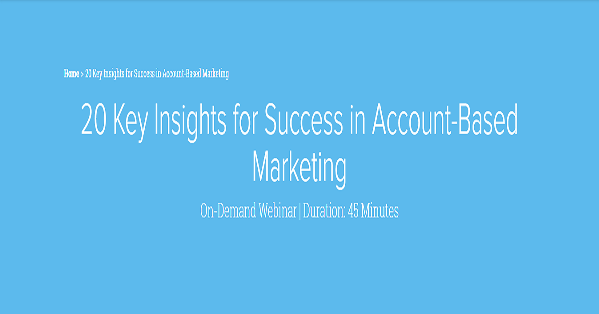 20 Key Insights for Success in Account-Based Marketing