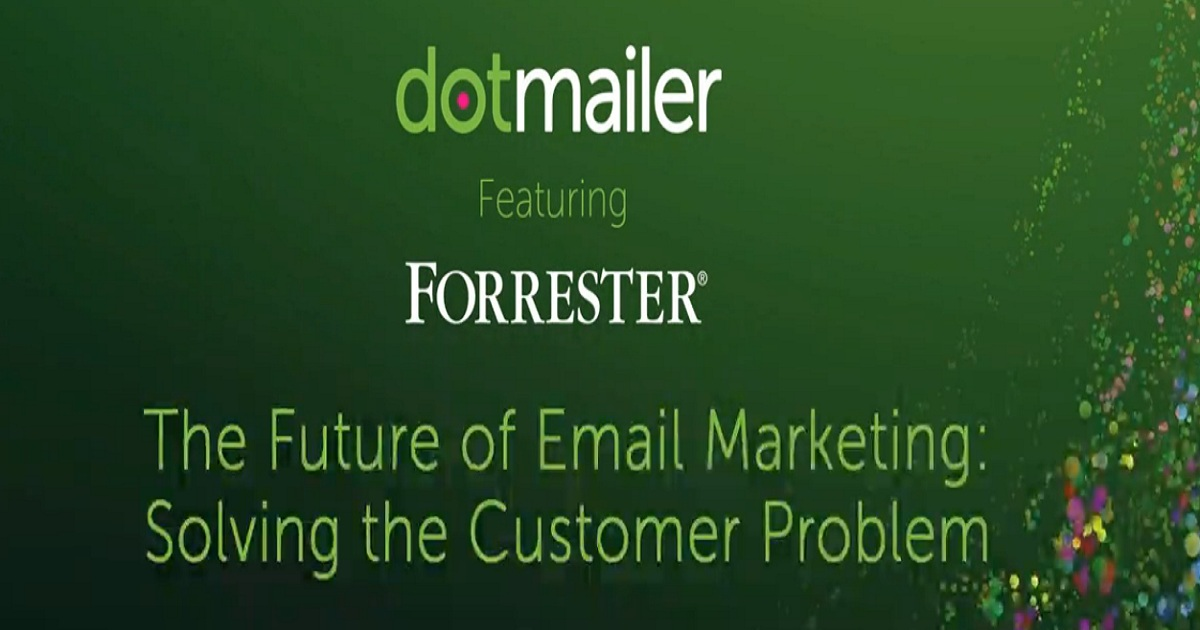 The future of email marketing - Solving the customer problem