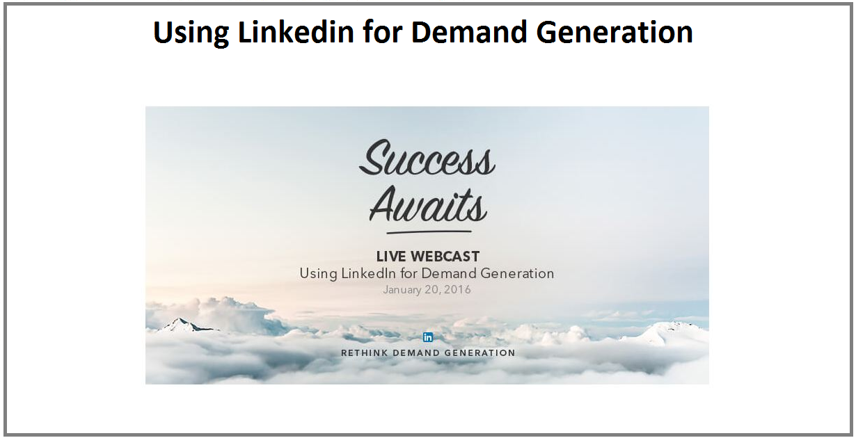 Using LinkedIn for Demand Generation