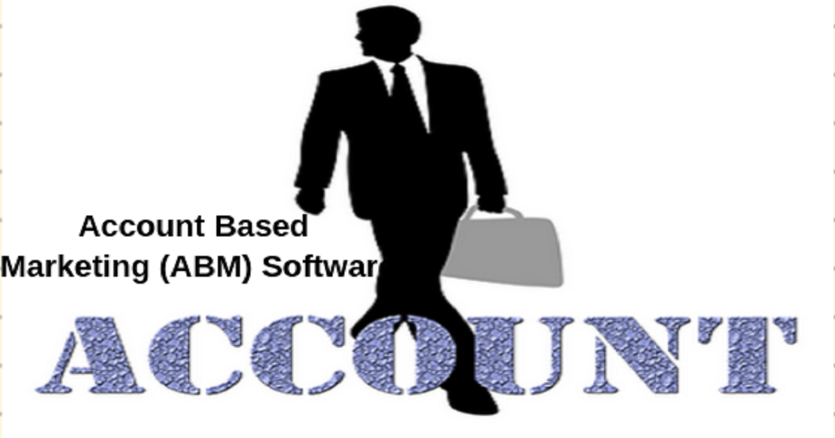 Account Based Marketing (ABM) Software Market to Witness Rapid Growth by 2026